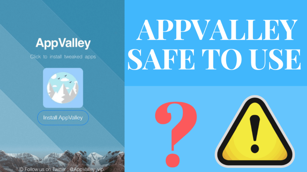 Is Appvalley Safe?