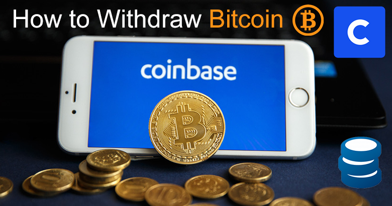 Withdraw Bitcoin From Coinbase