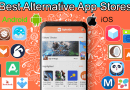 Best Alternative App Stores Android iOS