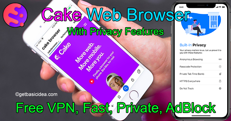 Cake Browser Review - The Privacy Browser
