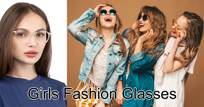 Girls Fashion Glasses