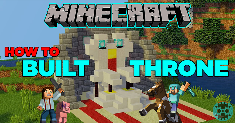 How to Build a Minecraft Throne