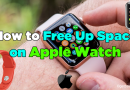 How to free up space on Apple Watch