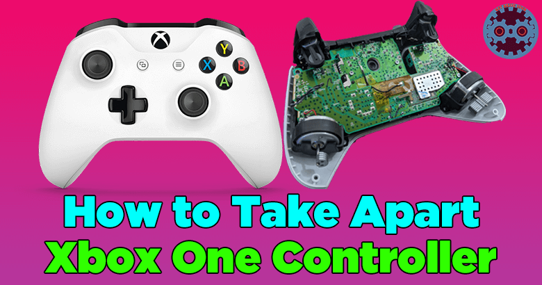 How to Take Apart Xbox One Controller