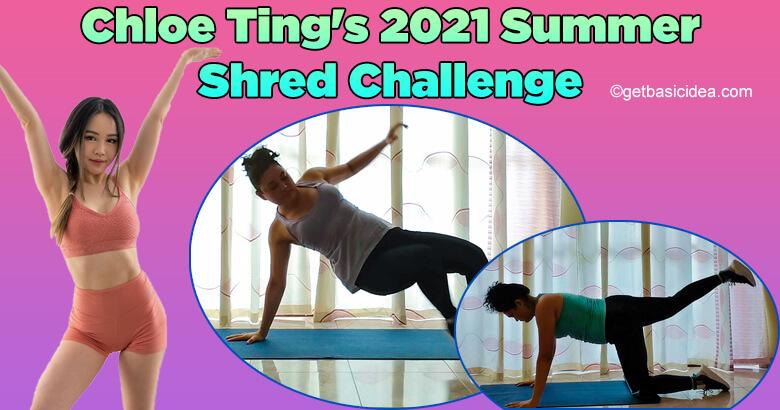 Chloe Ting's 2021 Summer Shred Challenge
