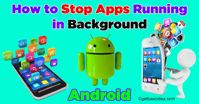 How to stop apps running in Background Android