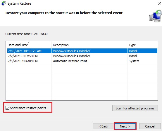System Restore >> Choose a different restore point