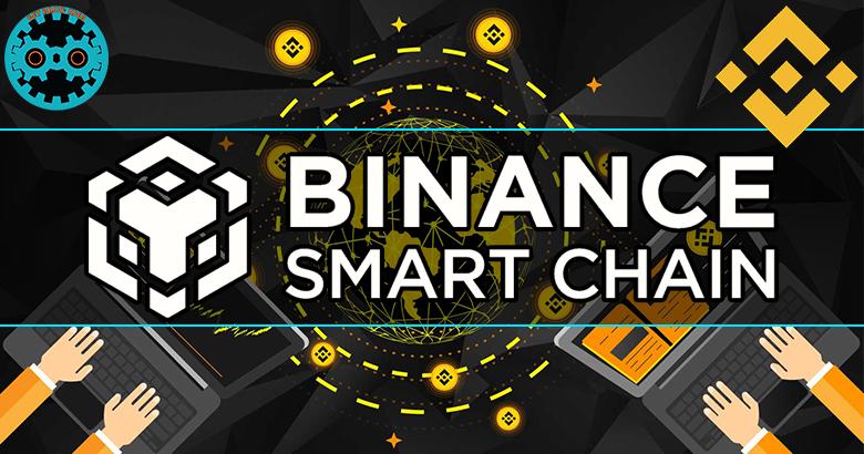 Binance Smart Chain - BSC.